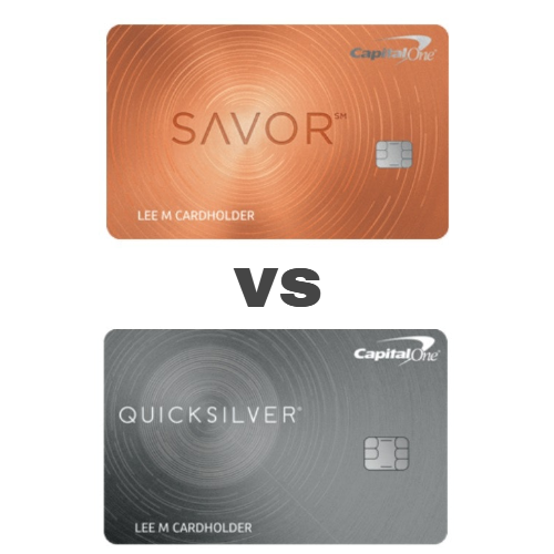 Capital One Quicksilver vs Savor